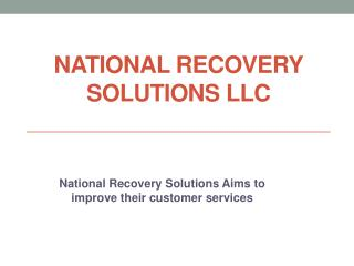 National Recovery Solutions LLC - Gives best customer services
