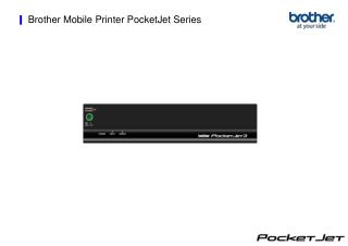 Brother Mobile Printer PocketJet Series