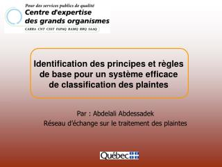 Par : Abdelali Abdessadek R seau d  change sur le traitement des plaintes