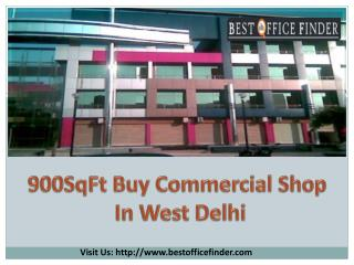 Buy 900 SqFt Commercial Shop in West Delhi