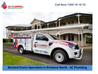 Blocked Drains Specialists In Brisbane North - AC Plumbing
