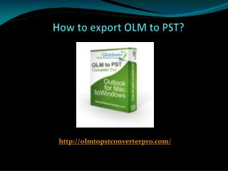 Export OLM files to Otlook PST Format