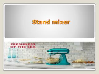Kitchenaid stand mixer For your kitchen