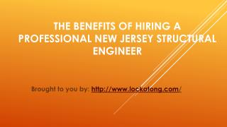 The Benefits Of Hiring A Professional New Jersey Structural Engineer