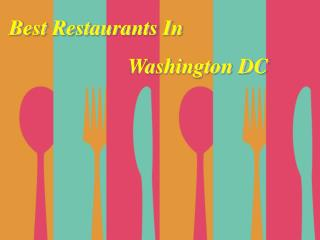Best Restaurants In Washington DC