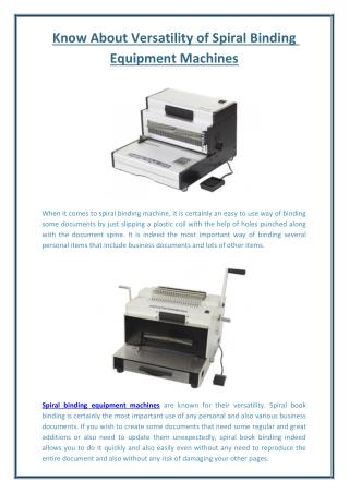 Know About Versatility of Spiral Binding Equipment Machines