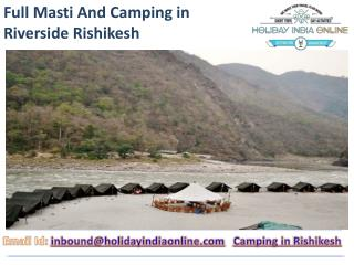 Full Masti And Camping in Riverside Rishikesh