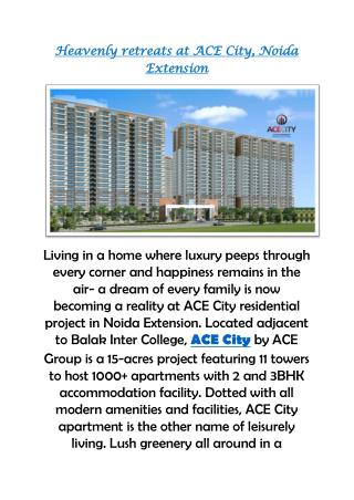 Heavenly retreats at Ace City, Noida Extension 9250002243