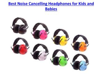 Best Noise Cancelling Headphones for Kids and Babies