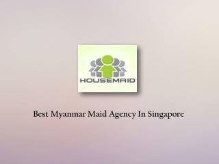 Myanmar Maids Singapore