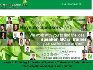Leader in Providing Professional Speakers, Trainers and Entertainers - Great Expectation Speakers and Trainers