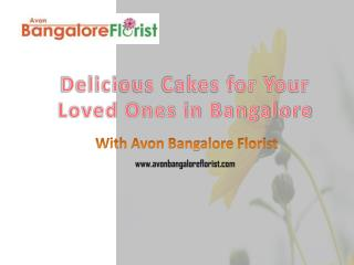 Delicious Cakes for Your Loved Ones in Bangalore