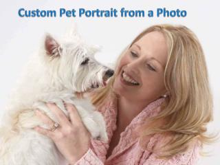 Custom Pet Portrait from a Photo