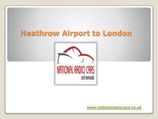 Heathrow Airport to London