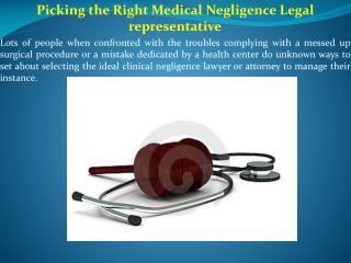 Picking the Right Medical Negligence Legal representative