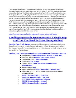 Landing Page Profit System Review and (Free) GIANT $14,600 BONUS