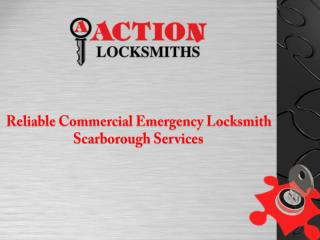 Reliable Commercial Emergency Locksmith Scarborough Services