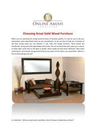 Choosing Great Solid Wood Furniture
