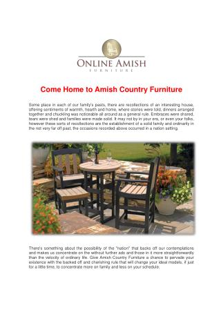 Come Home to Amish Country Furniture