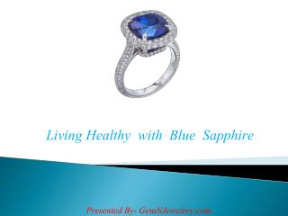 Living Healthy  with  Blue  Sapphire