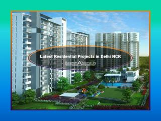 Latest Residential Projects in Delhi Ncr