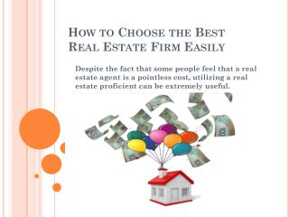 How to Choose the Best Real Estate Firm Easily