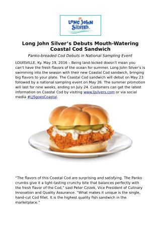 Long John Silver's Debuts Mouth-Watering Coastal Cod Sandwich