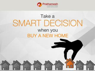 Take A Smart Decision When You Buy A New Home