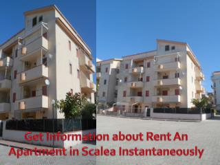 Get Information about Rent An Apartment in Scalea Instantaneously