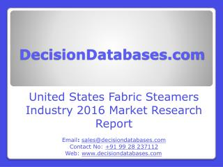 United States Fabric Steamers Market 2016-2021