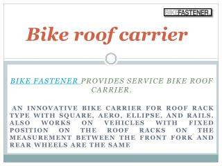 Features and advantage of Mountain bike carrier