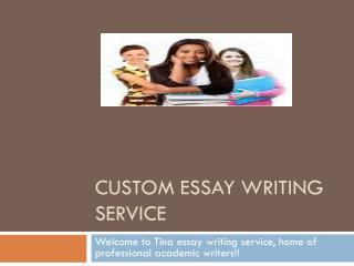 Tina Essay writing service