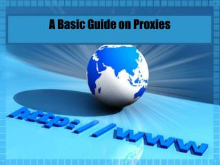 A Basic Guide on Proxies