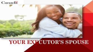 Your Executor's Spouse