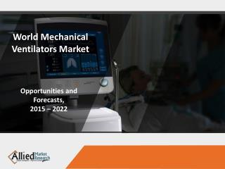 World Mechanical Ventilators Market Growth & Analysis