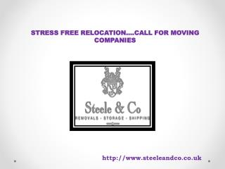 STRESS FREE RELOCATION….CALL FOR MOVING COMPANIES