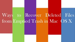 Ways to Recover Deleted Files from Emptied Trash in Mac  OS X