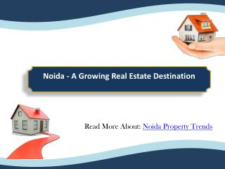Noida - A Growing Real Estate Destination