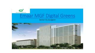 Emaar MGf Digital Greens, Sector 61 Gurgaon