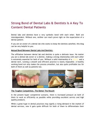 Strong Bond of Dental Labs & Dentists Is A Key To Content Dental Patients