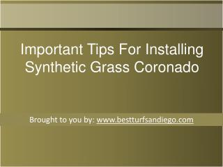 Important Tips For Installing Synthetic Grass Coronado