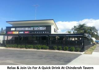 Relax & Join Us For A Quick Drink At Chinderah Tavern
