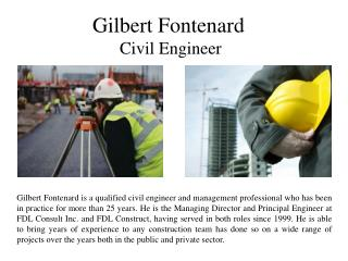 Gilbert Fontenard  Civil Engineer
