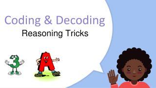 Coding & Decoding Shortcuts