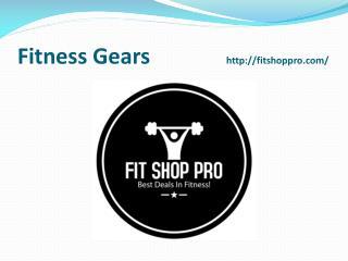 Best Fitness Gears