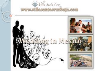 Weddings in Mexico at villasantacruzbaja.com