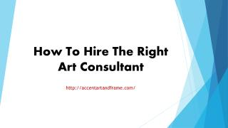 How To Hire The Right Art Consultant