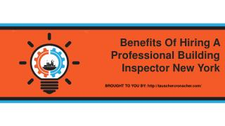 Benefits Of Hiring A Professional Building Inspector New York