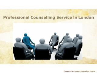 Professional Counselling Service In London