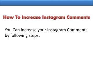 Don�t Be Late Buy Instagram Comments Online Now